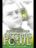 Artemis Fowl: The Lost Colony (Book 5)