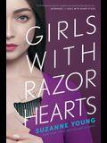 Girls with Razor Hearts, 2