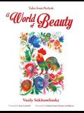 A World of Beauty: Tales from Pavlysh