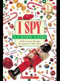 I Spy a Candy Cane: Scholastic Reader Level 1