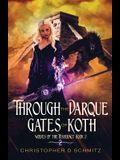 Through the Darque Gates of Koth