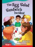 The Egg Salad Sandwich Incident