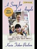 A Song for Lost Angels: How Daddy and Papa Fought to Save Their Family