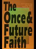 Once & Future Faith