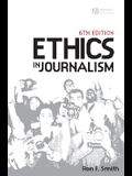 Ethics in Journalism 6e