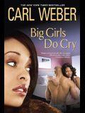 Big Girls Do Cry (Big Girls Book Club Series)