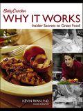 Betty Crocker Why It Works: Insider Secrets to Great Food