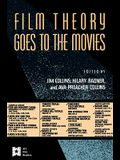 Film Theory Goes to the Movies: Cultural Analysis of Contemporary Film