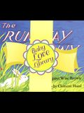 Baby Love Library: The Runaway Bunny, Tell Me Again, You're Just What I Need