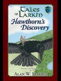 Tales of Larkin: Hawthorn's Discovery