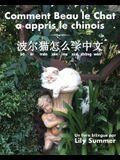 Comment Beau le Chat a appris le chinois: Un livre bilingue