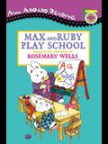 Max and Ruby Play School