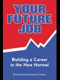 Your Future Job: Building a Career in the New Normal