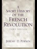 A Short History of the French Revolution (3rd Edition)