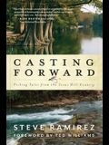 Casting Forward: Fishing Tales from the Texas Hill Country