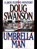 Umbrella Man (Jack Flippo Mysteries)