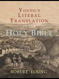 Young's Literal Translation of the Holy Bible: With Prefaces to 1st, Revised, & 3rd Editions