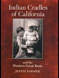 Indian Cradles of California and the West