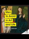 Men to Avoid in Art and Life 2023 Wall Calendar