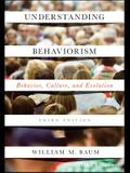 Understanding Behaviorism 3e P