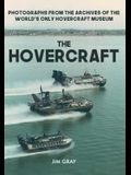 The Hovercraft: Photographs from the Archives of the World's Only Hovercraft Museum