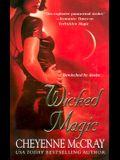 Wicked Magic (Magic Series, Book 3)