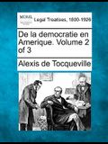 de La Democratie En Amerique. Volume 2 of 3