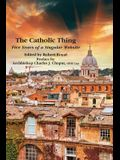 The Catholic Thing: Five Years of a Singular Website
