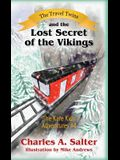 The Travel Twins and the Lost Secret of the Vikings: The Kare Kids Adventures #4