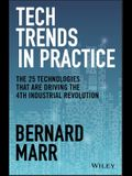 Technology Trends in Practice: Grow Your Businessby Using 30 New Technology Trends for Success
