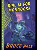 Dial M for Mongoose, 15: A Chet Gecko Mystery