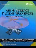 Air and Surface Patient Transport: Principles and Practice
