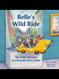 Belle's Wild Ride: The Artful Adventure of a Butterfly and a Cabbie