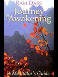 Journey of Awakening: A Meditator's Guide