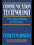 Communication Technology: The New Media in Society