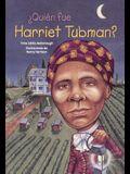 Quien Fue Harriet Tubman? (Who Was Harriet Tubman?)
