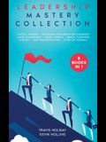 Leadership Mastery Collection: 8 Books in 1: Stoicism, Emotional Intelligence for Leadership, Critical Thinking, Mental Models, Mental Toughness, Ang