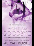 I Won't Say Goodbye