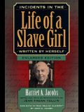 Incidents in the Life of a Slave Girl, Written by Herself, Enlarged Edition, Now with A True Tale of Slavery
