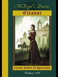 Eleanor: Crown Jewel of Aquitaine, France, 1136 (The Royal Diaries)