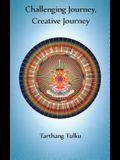 Challenging Journey Creative Journey: Engaging a Journey to Self Understanding