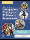 Case-Smith's Occupational Therapy for Children and Adolescents