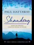 SHANDONG (book 1): Inside the Greatest Christian Revival in History