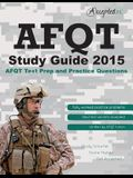 Afqt Study Guide 2015: Afqt Test Prep and Practice Questions