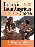 Themes in Latin American Cinema: A Critical Survey, 2D Ed.