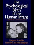 The Psychological Birth of the Human Infant