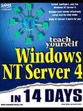 Teach Yourself Windows NT 4 Server in 14 Days (Teach Yourself Series)