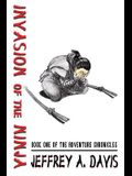 Invasion of the Ninja: Book One of the ADVENTURE CHRONICLES
