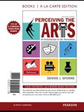 Perceiving the Arts: An Introduction to the Humanities, Books a la Carte Edition (11th Edition)