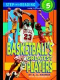 Basketball's Greatest Players (Step-Into-Read